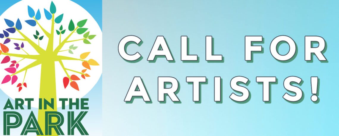 Call for Artists: 2021 Art in the Park